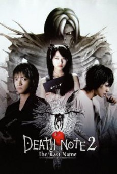 Death Note 2: The Last Name อวสานสมุดมรณะ (2006)