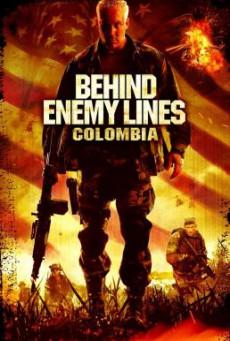 Behind Enemy Lines 3- Colombia ถล่มยุทธการโคลอมเบีย (2009)