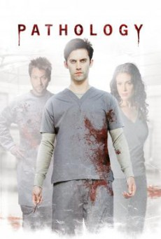 Pathology อำมหิตหลอนดับจิต (2008)