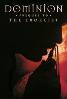 Dominion- Prequel to the Exorcist โดมิเนียน เปิดตำนานสาปสยอง (2005)