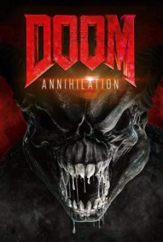 Doom- Annihilation ดูม 2 สงครามอสูรกลายพันธุ์ (2019)