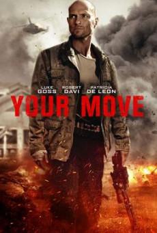 Your Move (2017) HDTV บรรยายไทย